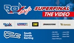 Rok Superfinal, The Video