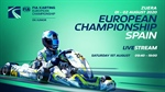 Saturday LIVESTREAM FIA Karting European Championship - OK & Junior at Zuera