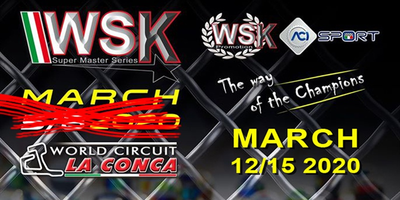 The third round of WSK Super Master Series in La Conca postponed to March 12-15th 2020
