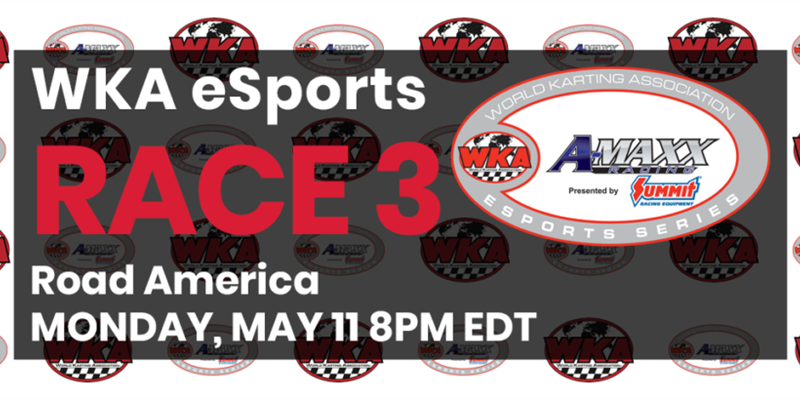 A-Maxx Racing WKA eSports Series Presented by Summit Racing Equipment heads to Road America