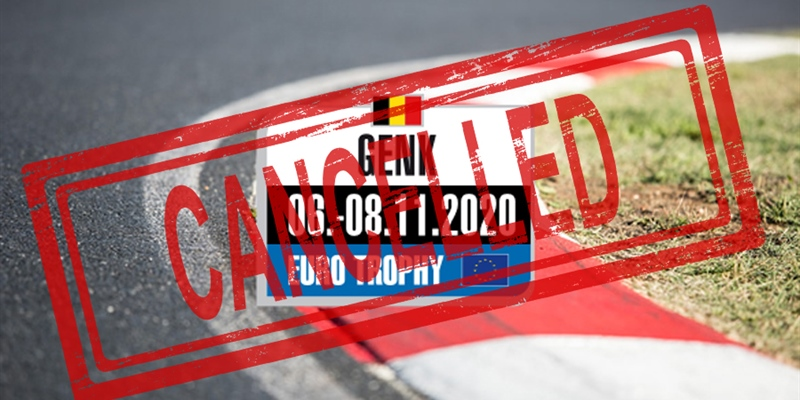 Last round of the 2020 Rotax Max Euro Trophy in Genk has been cancelled